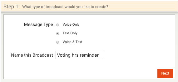 A user has chosen to create a text only broadcast and has named it Voting hours reminder