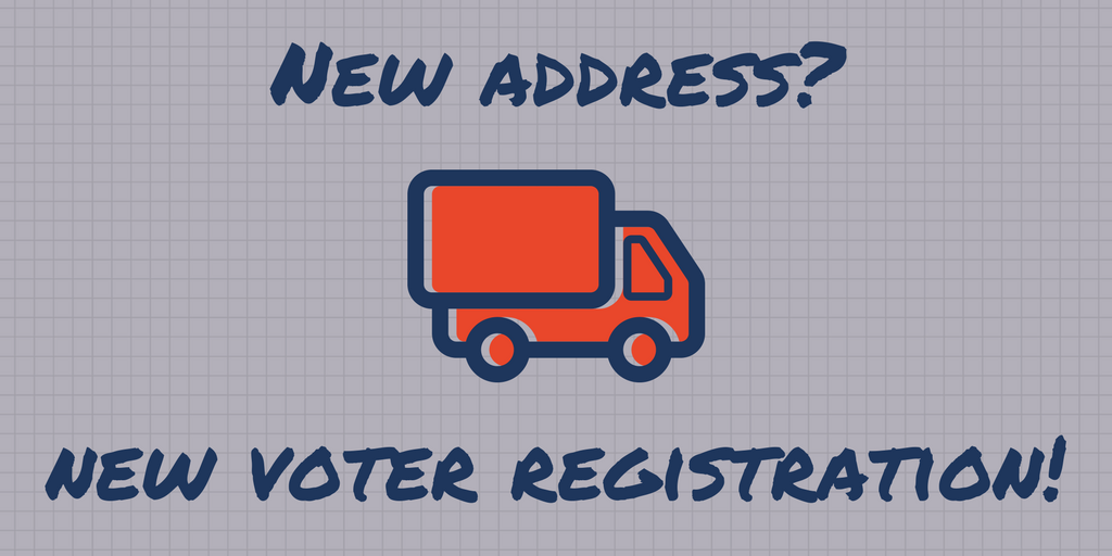 If you have a new address, you need a new voter registration