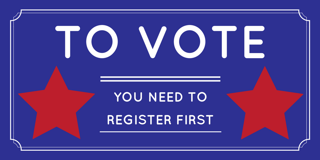 To vote, you need to register first