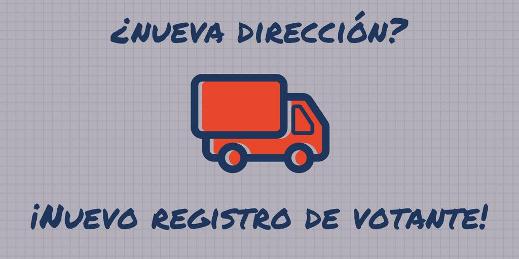 Spanish social media graphics says Si tiene una nueva dirección, necesita un nuevo registro de votante